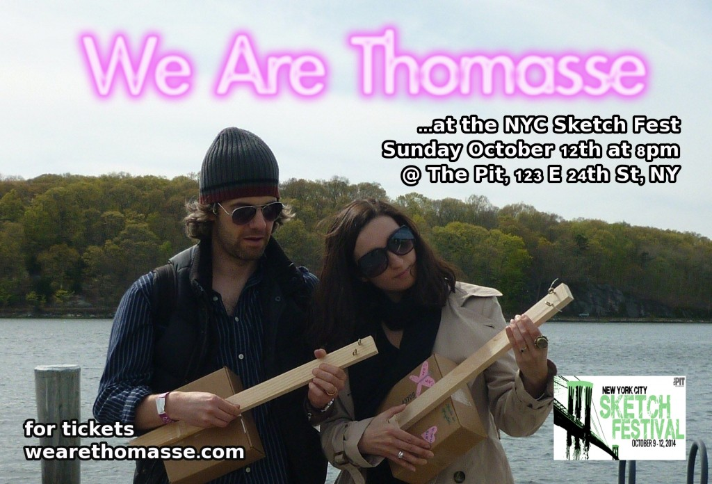 We Are Thomasse at The NYC Sketch Fest 2014
