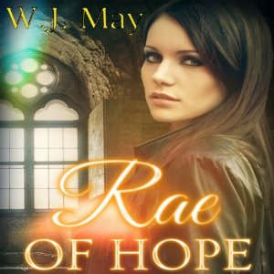 rae of hope by w.j. may narrated by sarah ann masse